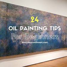 check out my top 10 oil painting tips for beginners oil paints i find are extremely versatile when compared to acrylic watercolor paints