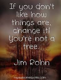 Jim Rohn Quotes Adorable Jim Rohn Quote About Change Awesome Quotes Pinterest Jim Rohn
