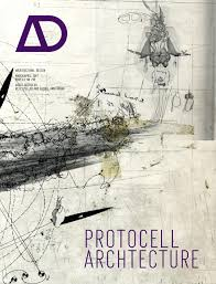 Architectural Design Magazine Protocell Architecture By Ani Arzumanyan Issuu