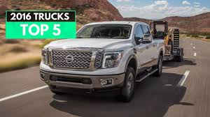 My Top 5 Pickup Trucks For 2016 Model Year - YouTube