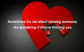 Missing Memorable Quotes Love Quotes Love Quotes For Him Love