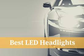 5 Best Led Headlights On The Market Reviews Guide