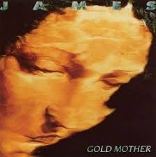 <b>Gold Mother</b> - <b>James</b> | Songs, Reviews, Credits | AllMusic