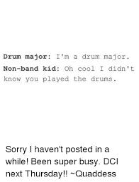 ✅ best memes about drum major drum major memes memes sorry and cool drum major i m a drum major