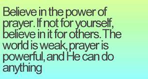Prayer Quotes Strengthen your Belief with these Power of Prayer Quotes EnkiQuotes 86