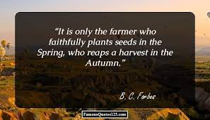 Farming Quotes Sayings That Show The Importance Of Farming Magnificent Farming Quotes