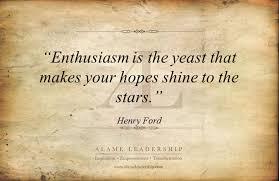 Enthusiasm Quotes Inspiration AL Inspiring Quote On Enthusiasm Alame Leadership Inspiration
