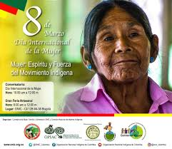 8 de marzo8mdía internacional de la mujerdía de la mujer. Onic Conversemos Sobre Mujer Indigena Y Paz En El Dia Internacional De La Mujer