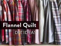 flannel quilt diy