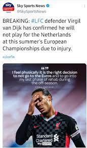 Breaking : Virgil Van Dijk ตัดสินใจไม่ไปเล่นยูโร 2020++>> - Pantip