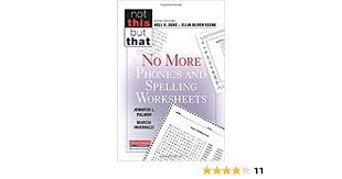 Phonics worksheets and online activities. No More Phonics And Spelling Worksheets Not This But That By Jennifer Palmer 2014 10 17 Amazon Com Books