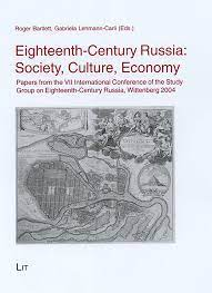 Eighteenth-century Russia: Society, Culture, Economy: Amazon.co.uk:  Bartlett, Roger P., Lehman-Carli, Gabriela: 9783825898878: Books