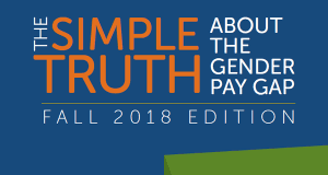 The <b>Simple</b> Truth about the Gender Pay Gap: AAUW