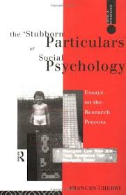 the stubborn particulars of social psychology 9780415066679 the stubborn particulars of social psychology essays on the research process critical