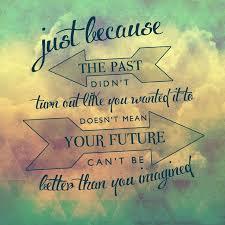 Positive Future Quotes. QuotesGram via Relatably.com