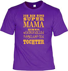 Mamamutter Sprüche T Shirt Lustiges Funshirt Super Mama