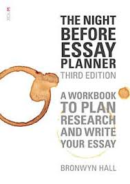 the night before essay planner the research den the night before essay planner