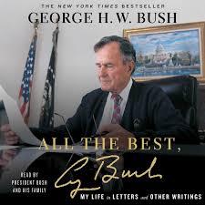 All The Best George Bush Audiobook By George H W Bush Barbara