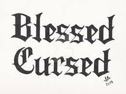 Renato curse font by renato curse. Blessed X Cursed 2 1 Tattoo Design Black Variant By Jesseallshouse On Deviantart