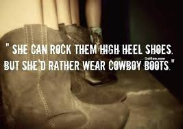 Cowgirl Boots Quotes Cowboy Love Quotations Cowgirl Boots Quotes Gorgeous Cowboy Quotes About Love