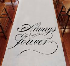 always forever wedding aisle runner