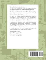 critical essays on postmodernism godfrey o ozumba patrick j  critical essays on postmodernism godfrey o ozumba patrick j mendie michael ukah christopher a udofia edited 9781326912314 amazon com books