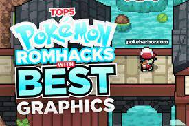 Top 5 Pokemon GBA Rom Hacks With BEST Graphics - PokéHarbor