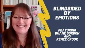 Blindsided by Emotions featuring Duane Gordon and Renee Crook - YouTube