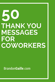 51 Thank You Messages For Coworkers Messages And Communication