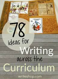 best creative writing ideas for homeschooling images on 78 ideas for writing across the curriculum