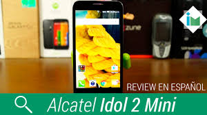 Alcatel Idol 2 Mini - Review en español ...