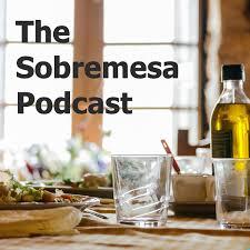 The Sobremesa Podcast