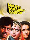 Reena Roy Maati Maangey Khoon Movie