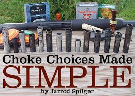 Choke Diameter Chart Shotgun Sports Choke Choices Made Simple By Jarrod Spilger
