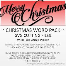 Svg Cutting Files Christmas Words Pack Gentleman Crafter