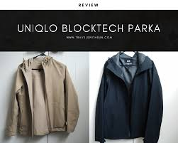 uniqlo blocktech parka review 2018 updated