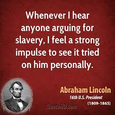 Abraham Lincoln Quotes On Slavery Custom Abraham Lincoln Quotes QuoteHD