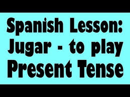 Jugar Verb Chart Spanish Lesson Jugar Boot Verb