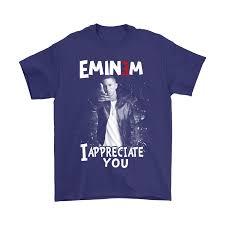 Rap The Truth I Appreciate You Eminem Shirts Potatotee Store