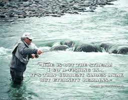Love Fishing Quotes Extraordinary Inspirational Fishing Quotes Love Fishing Quotes Brilliant Fly