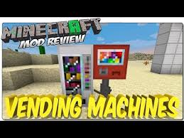 Minecraft Vending Machine Mod Interesting 4848480] Vending Machines Revamped Mod Download Minecraft Forum