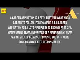 Example Of Career Aspiration What Are Some Career Aspirations Youtube