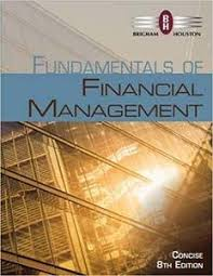 Fundamentals of Financial Management, Concise Edition 8th Edition ...