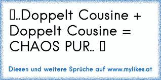 Doppelt Cousine Doppelt Cousine Chaos Pur