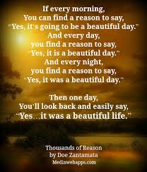Beautiful Day Quotes Best Of Morning Reason Beautiful Day Every Day Night Image 24 On