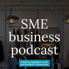 SME Business Podcast