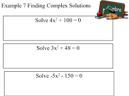 example 7 finding complex solutions