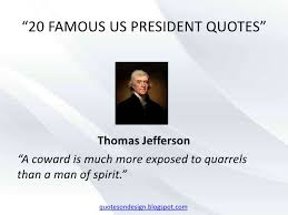 40 Famous Us President Quotes Gorgeous Famous Presidential Quotes
