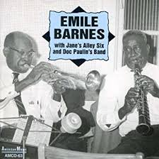 EMILE BARNES - With Jane's Alley Six and Doc Paulin's Band by EMILE BARNES  - Amazon.com Music