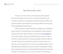 essays on abortion pro life abortion pro life essays research papers